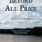 A Conversation with Carolyn Poling Schriber, Author of Beyond All Price