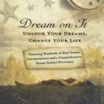 Dream Decoder: Lauri Loewenberg & the Meaning of Dreams