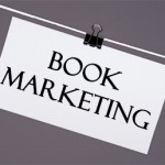 Book Marketing: What's Your Strategy?