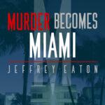 Writing Becomes…Jeffrey Herrington (Eaton)