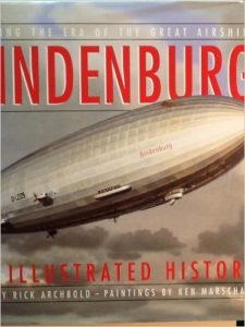 Hindenburg An Illustrated History